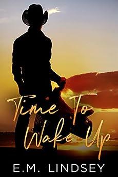 Time To Wake Up (English Edition) de [Lindsey, E.M.]