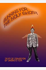 Gunning for the Holy Ghost - Tales of Passage 1 Kindle Edition