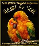 Love Potion: Heart & Soul ~ UNscented Pheromone Blend for Women - 1/3 fl.oz. Roll On-Oil