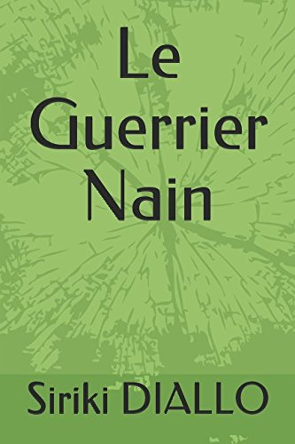 Le Guerrier Nain (French Edition)