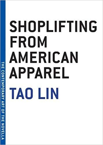 Shoplifting from American Apparel (The Contemporary Art of the ...