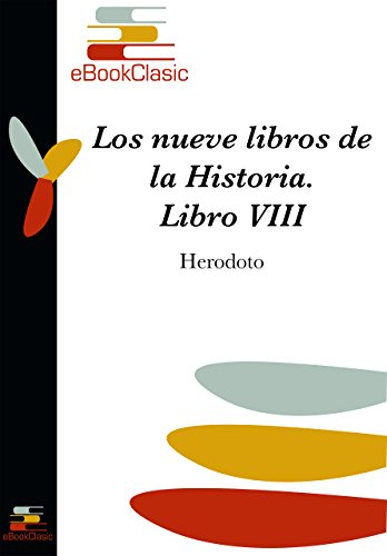 Amazon.com: Los nueve libros de la Historia VIII (Spanish Edition) eBook: Herodoto : Kindle Store