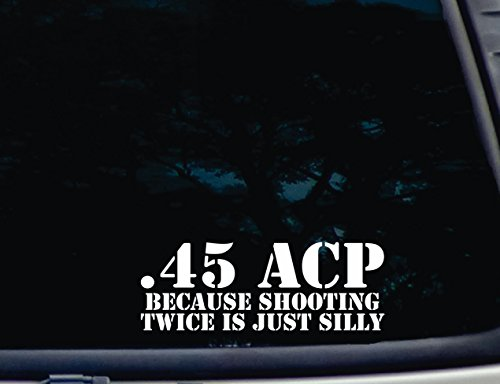 .45 ACP Because Shooting Twice is just Silly - 8 1/4