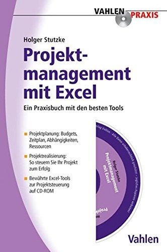Projektmanagement mit Excel (Vahlen Praxis)
