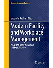 Modern Facility and Workplace Management: Processes, Implementation and Digitalisation