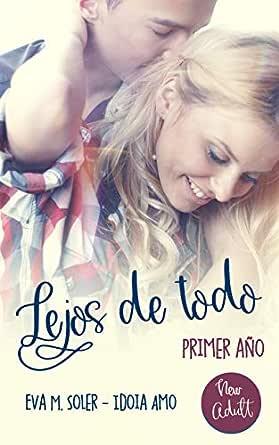 Lejos de todo eBook: Soler, Eva M., Amo, Idoia: Amazon.es: Tienda ...