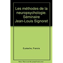 Methodes de neuropsychologie questions personne