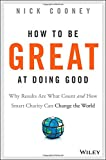 How To Be Great At Doing Good