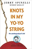 img - for Knots in My Yo-Yo String book / textbook / text book
