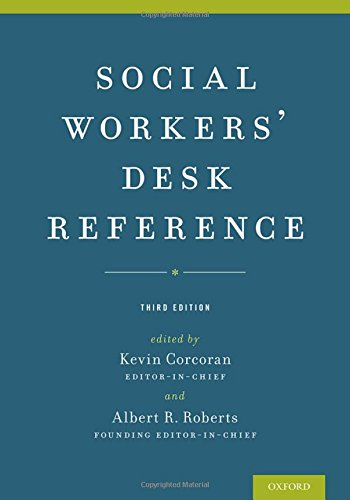 Social Workers' Desk Reference by Oxford University Press