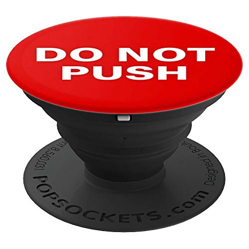Do not Push Red Button - PopSockets Grip and Stand for Phones and Tablets