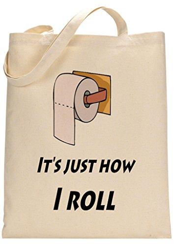 Funny How I Roll Custom Made Tote Bag