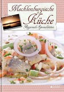 mecklenburgische küche. regionale küche mit tradition: amazon.de ... - Mecklenburger Küche
