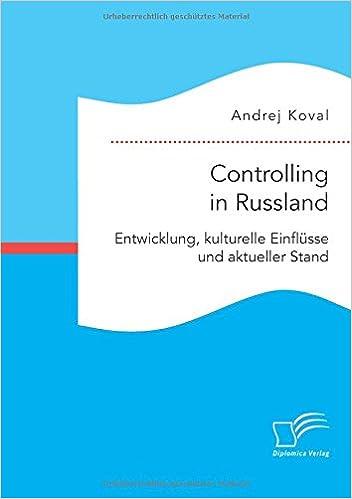 Controlling in Russland: Entwicklung, kulturelle Einflüsse und aktueller Stand