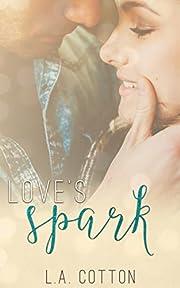 Love's Spark (Fate's Love Book 2)