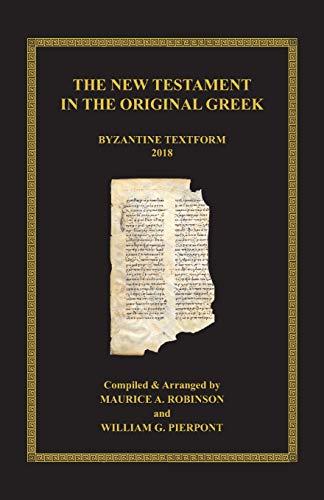 Books : The New Testament in the Original Greek: Byzantine Textform 2018