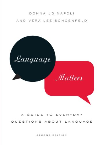 Language Matters: A Guide to Everyday Questions About Language