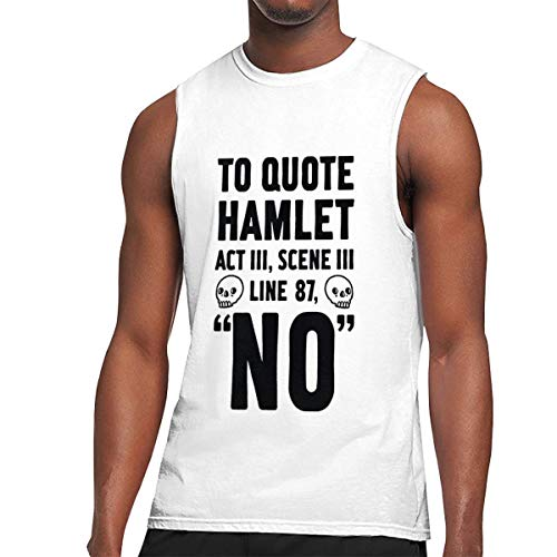 Seuriamin to Quote Hamlet Act III, Scene Iii Line 87 No Men Funny Hiking Sleeveless Muscle Short Sleeve Tee White