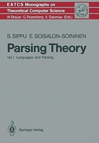 Parsing Theory I: Languages and Parsing: v. 1 (Monographs in Theoretical Computer Science. An EATCS Series) Pdf