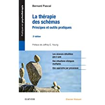 La thérapie des schémas: Principes et outils pratiques (French Edition)