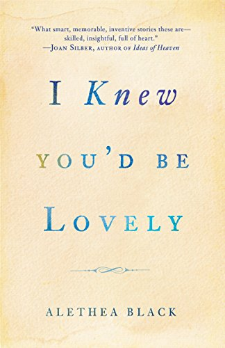 Image of I Knew You'd Be Lovely