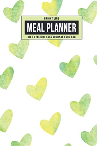Bright Line Meal Planner Diet & Weight Loss Journal Food Log: Personal BLE Notebook To Track Daily Meals, Protein, Vegetables, Fat, Water Intake & ... for 180 Days (Green Yellow Watercolor Hearts)