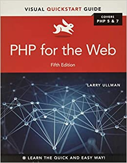 PHP for the Web: Visual QuickStart Guide