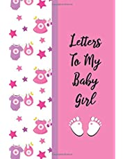 Letters to My Baby Girl: New Mommy Journal