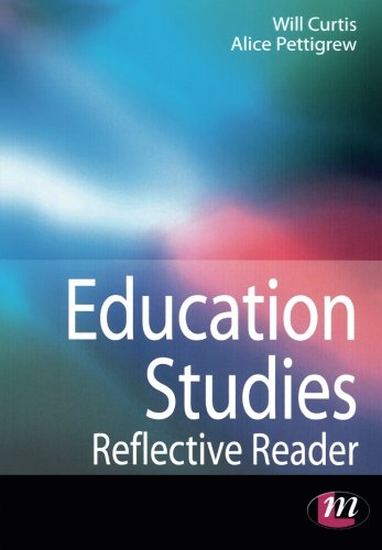 Education Studies Reflective Reader (Education Studies Series)