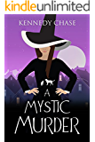 A Mystic Murder: A Witch Cozy Murder Mystery (Witches of Hemlock Cove Book 1)