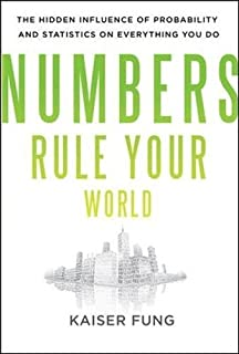 Amazon numbersense how to use big data to your advantage numbers rule your world the hidden influence of probabilities and statistics on everything you do fandeluxe Choice Image