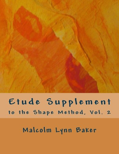 Etude Supplement: for the Shape Method for Jazz Improvisation (Volume 2)