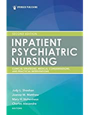 Inpatient Psychiatric Nursing: Clinical Strategies and Practical Interventions