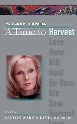 Star Trek: A Time to Harvest