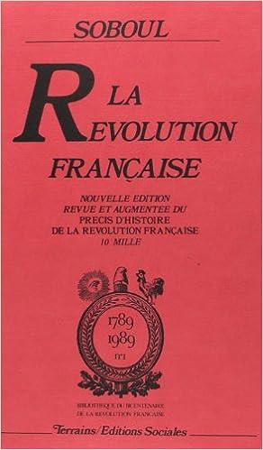 Télécharger en ligne La révolution française pdf ebook
