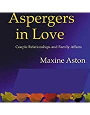 Aspergers in Love: Couple Relationships and Family Affairs