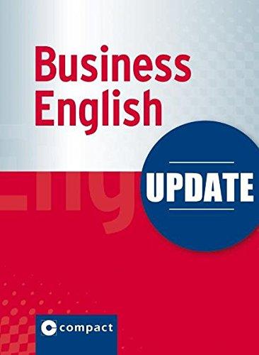 Update Business English: Modernes Wirtschaftsenglisch im Pocket-Format