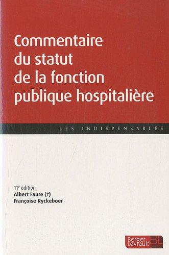 Commentaire du statut de la fonction publique hospitalière (French Edition)
