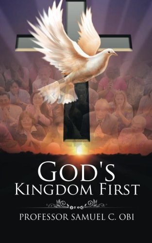 Read Online God's Kingdom First ebook