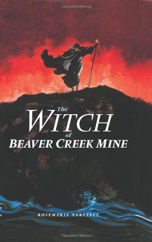 Read Online The Witch of Beaver Creek Mine ebook