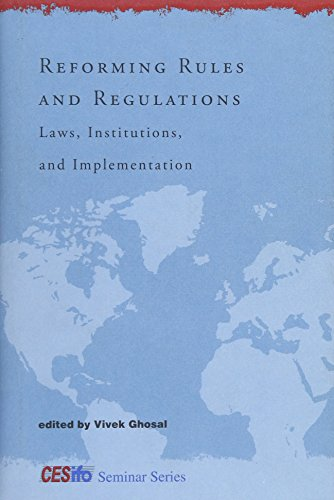 Image for publication on Reforming Rules and Regulations: Laws, Institutions, and Implementation (CESifo Seminar Series)