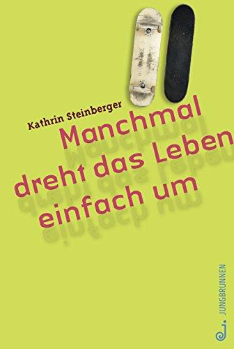 Download Manchmal dreht das Leben einfach um (German Edition) Pdf
