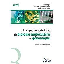 Principes des techniques de biologie moléculaire et génomique: 3e édition revue et augmentée (Savoir faire) (French Edition)