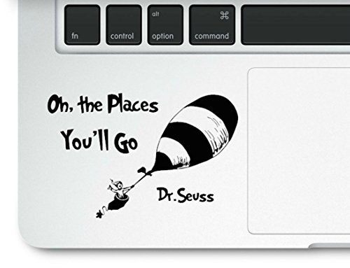 Place Decals (Dr. Seuss Motivational Life Quote Oh the Places you'll go Clear Vinyl Printed Decal Sticker for Laptop Macbook Cat in the Hat Trackpad)