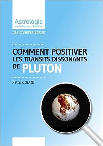 Téléchargements de livres pour kindle free Comment positiver les transits dissonants de Pluton FB2
