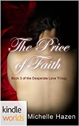The Vampire Diaries: The Price of Faith (Kindle Worlds) (The Desperate Love Trilogy Book 3)