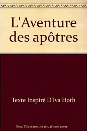 En ligne L'Aventure des apôtres pdf, epub