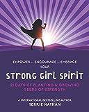 Strong Girl Spirit: 21 Days of Planting & Growing