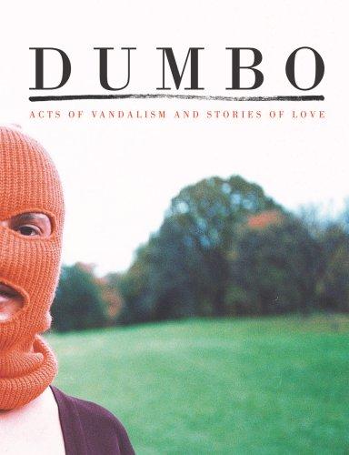 Dumbo. Acts of vandalism and stories of love. Ediz. italiana e inglese (Inglese) Copertina rigida – 1 gen 2007 T. Small Damiani 8889431954 Art / History / General