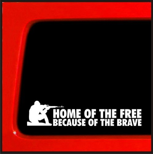 Home of the Free Because of the Brave - Vinyl Sticker Decal troops war Decal car truck laptop white ()